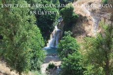 Alquiler Granada unica finca con espectaculares saltos agua